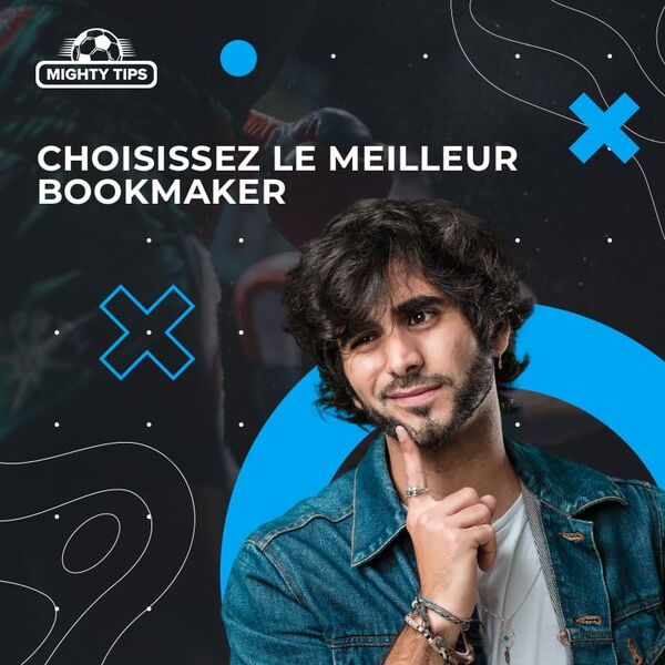 Choisissez le meilleur bookmaker