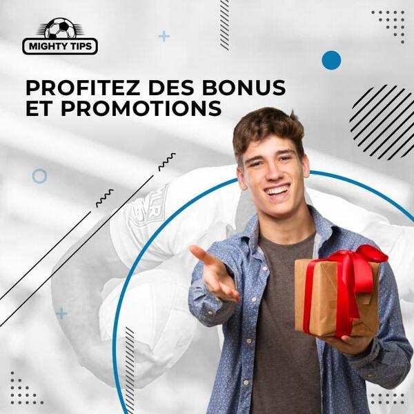 Profitez des bonus et promotions